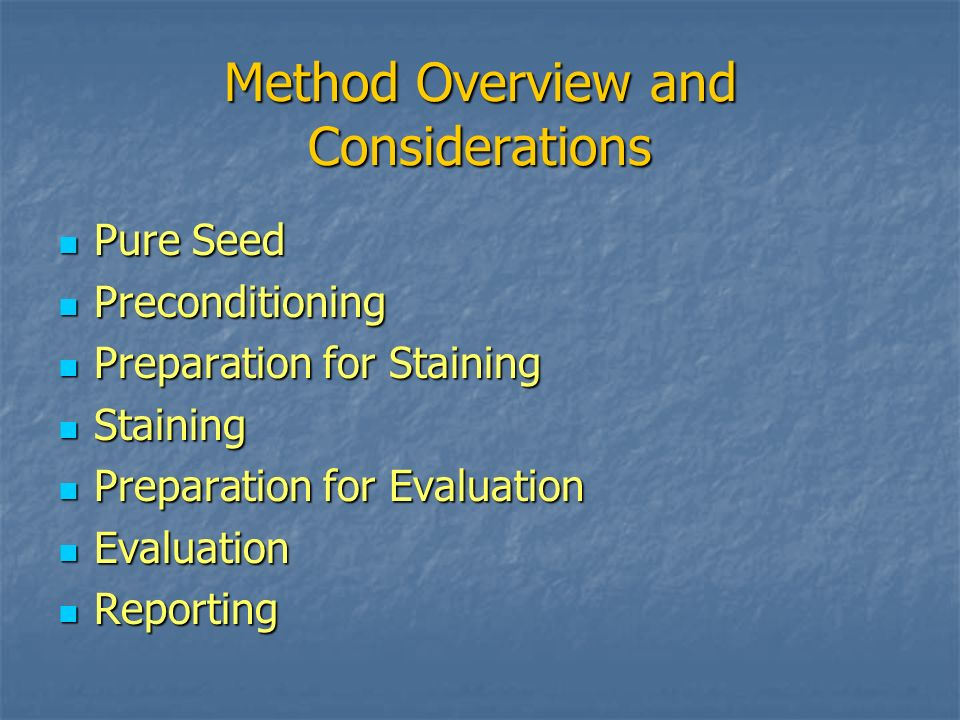Method Overview and Considerations
