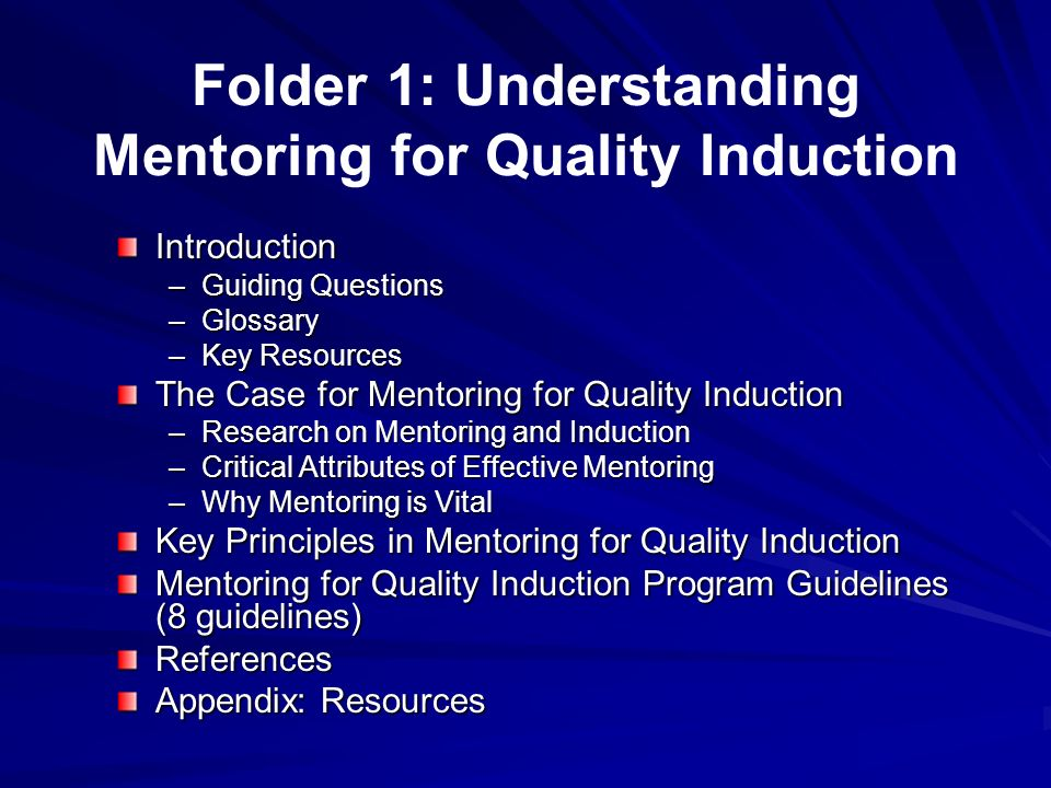Folder 1: Understanding Mentoring for Quality Induction