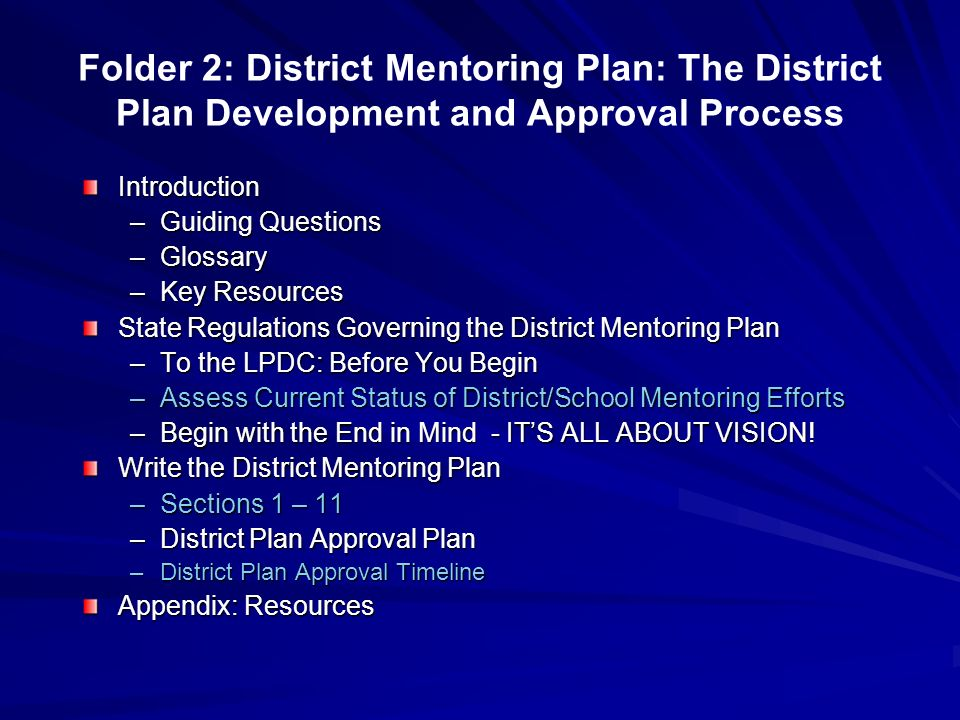 Folder 2: District Mentoring Plan: The District Plan Development and Approval Process