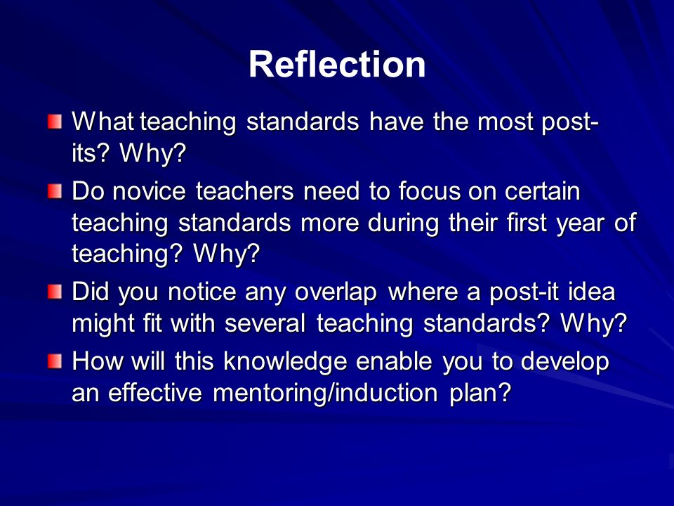Reflection What teaching standards have the most post-its Why