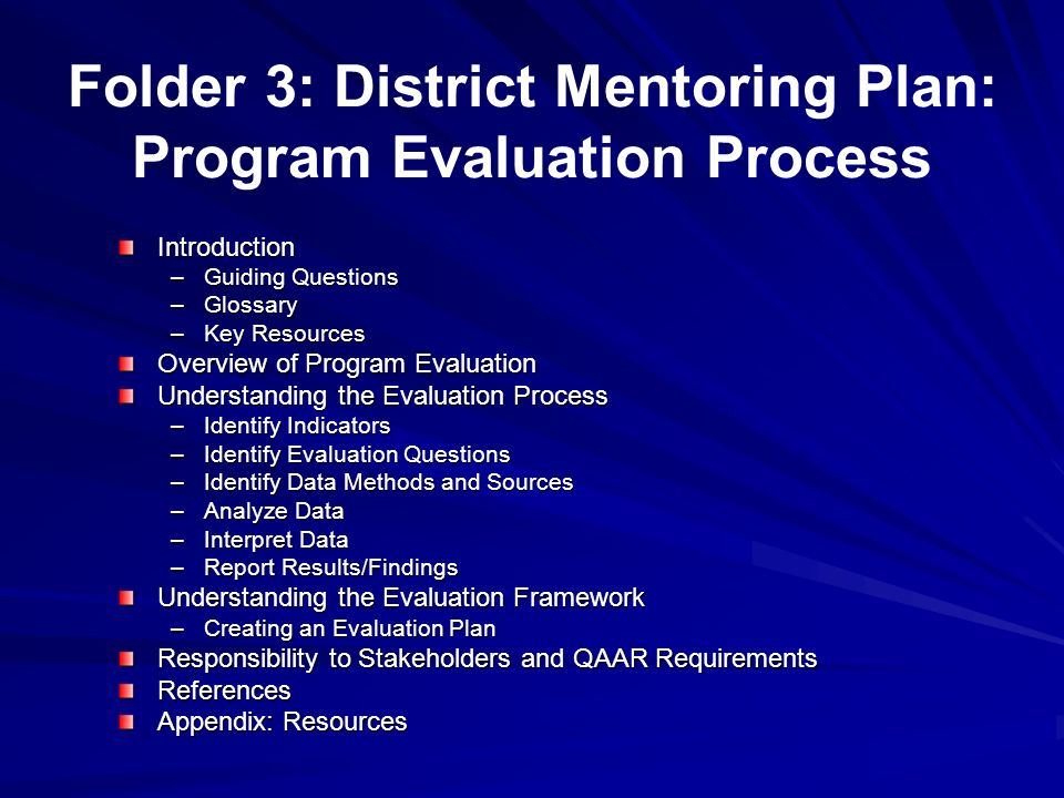 Folder 3: District Mentoring Plan: Program Evaluation Process