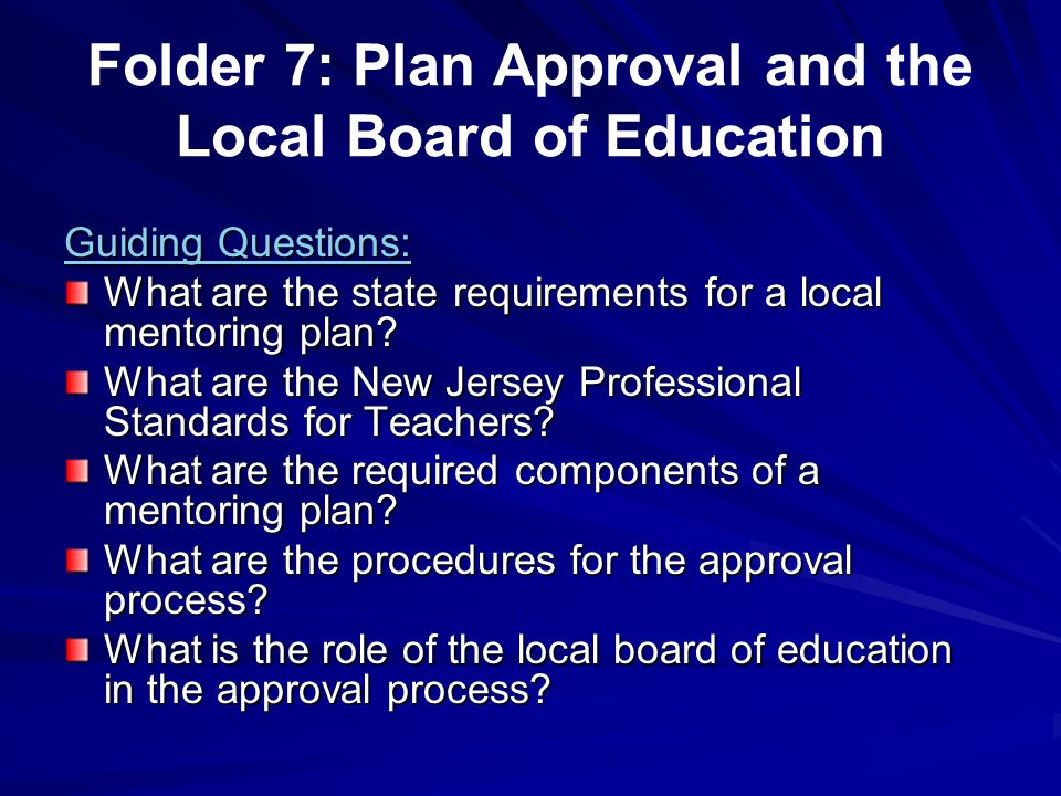 Folder 7: Plan Approval and the Local Board of Education