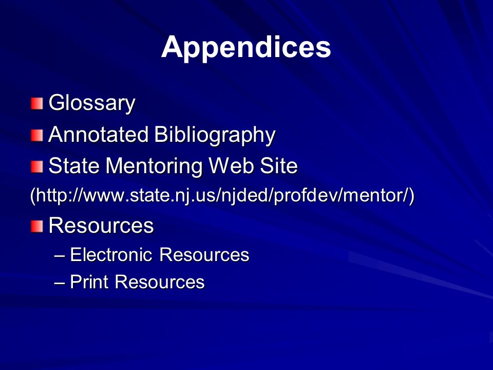 Appendices Glossary Annotated Bibliography State Mentoring Web Site