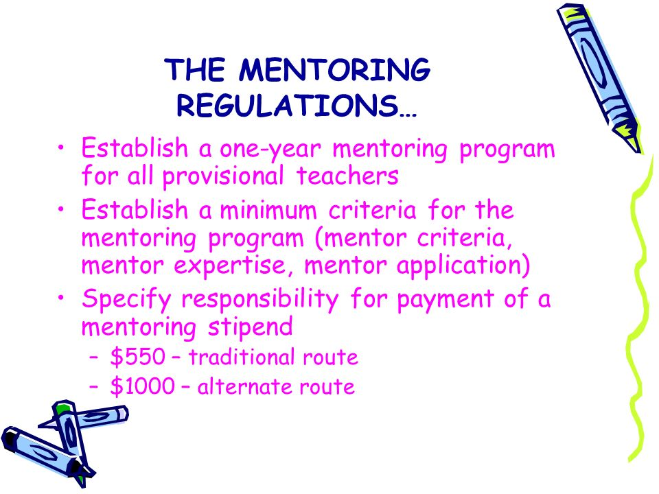 THE MENTORING REGULATIONS…