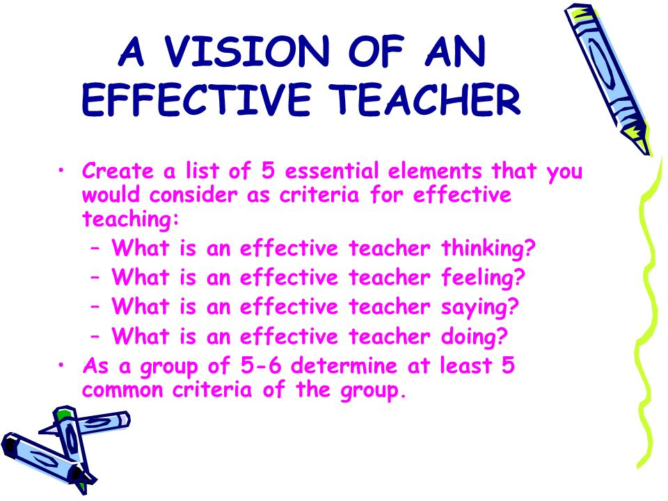 A VISION OF AN EFFECTIVE TEACHER