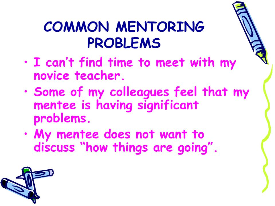 COMMON MENTORING PROBLEMS
