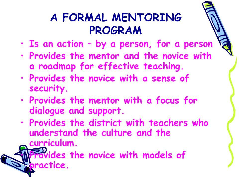 A FORMAL MENTORING PROGRAM
