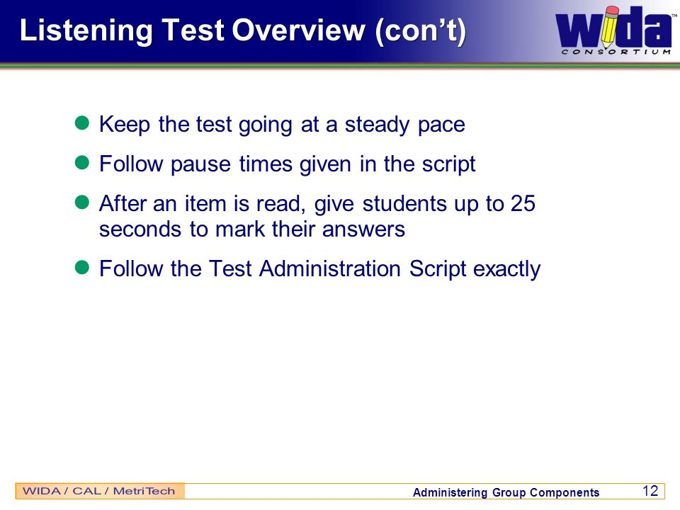 Listening Test Overview (con't)