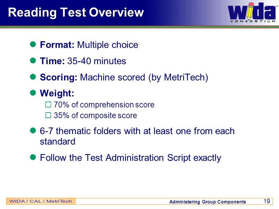 Reading Test Overview Format: Multiple choice Time: 35-40 minutes
