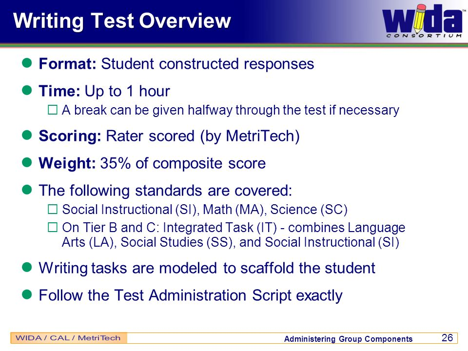 Writing Test Overview Format: Student constructed responses