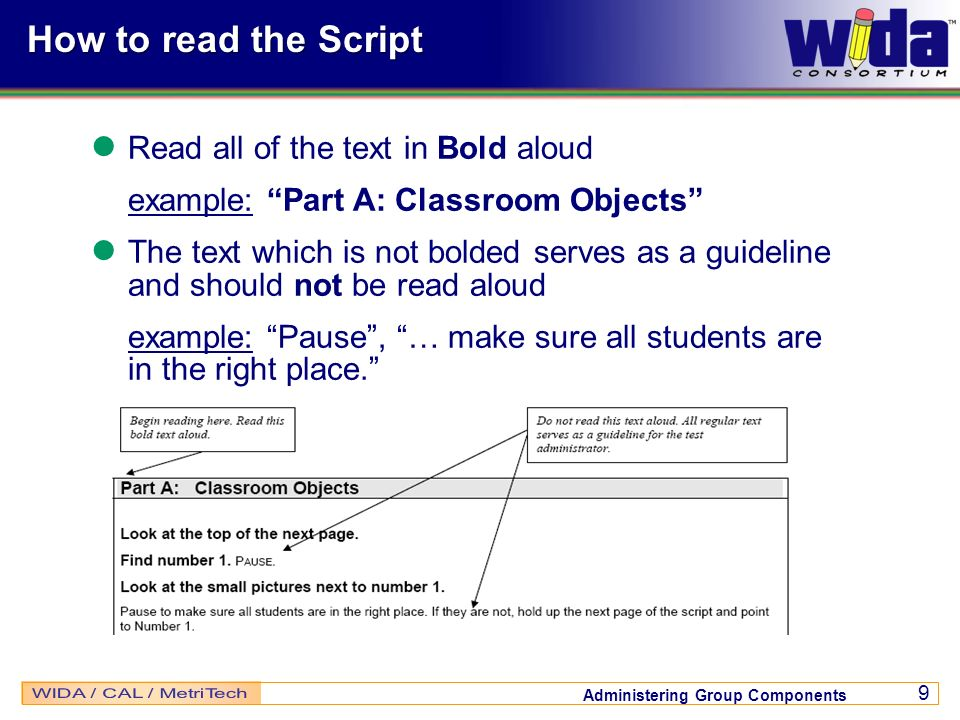 How to read the Script Read all of the text in Bold aloud