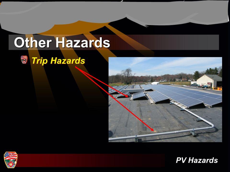 Other Hazards Trip Hazards PV Hazards