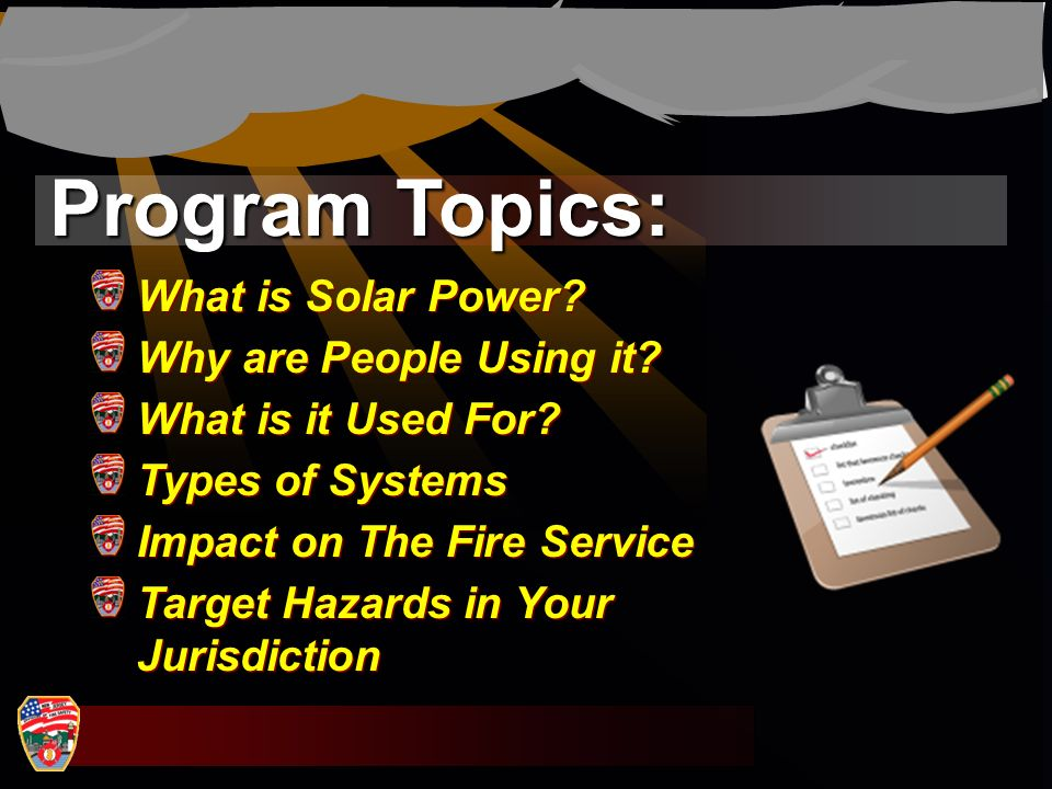 Program Topics: What is Solar Power Why are People Using it
