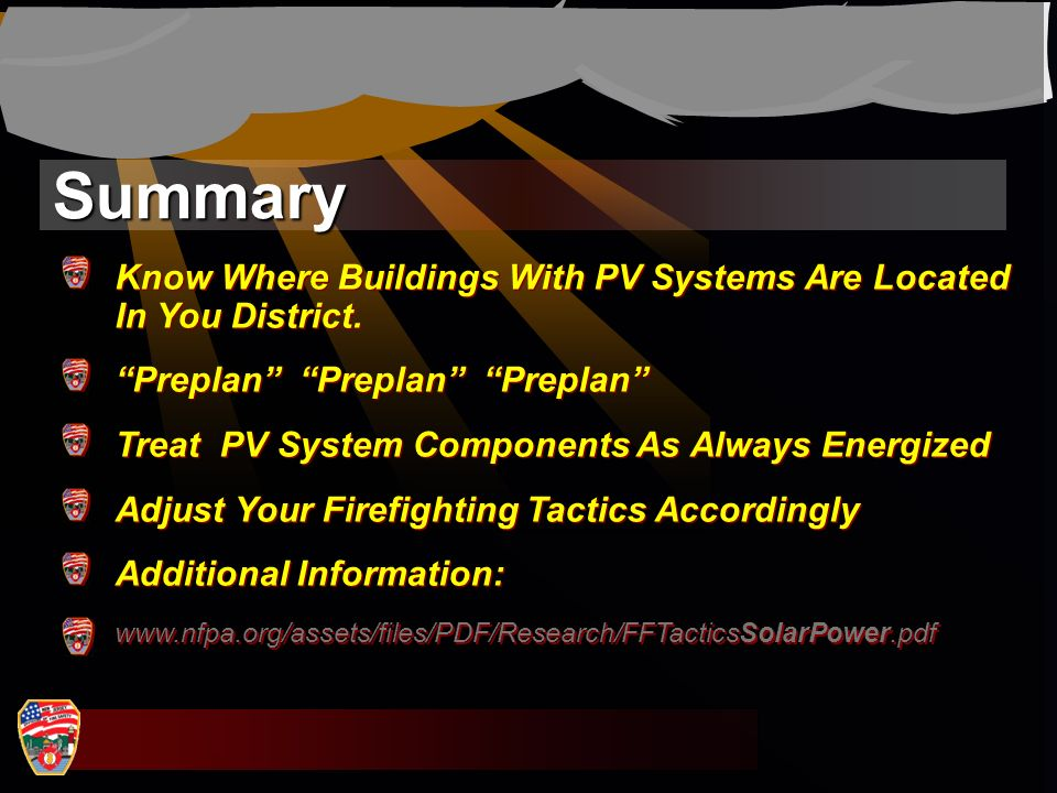 Summary www.nfpa.org/assets/files/PDF/Research/FFTacticsSolarPower.pdf