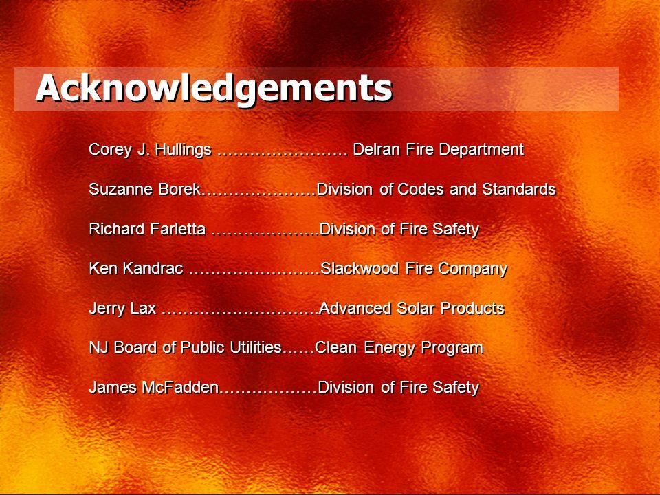 Acknowledgements Corey J. Hullings …………………… Delran Fire Department