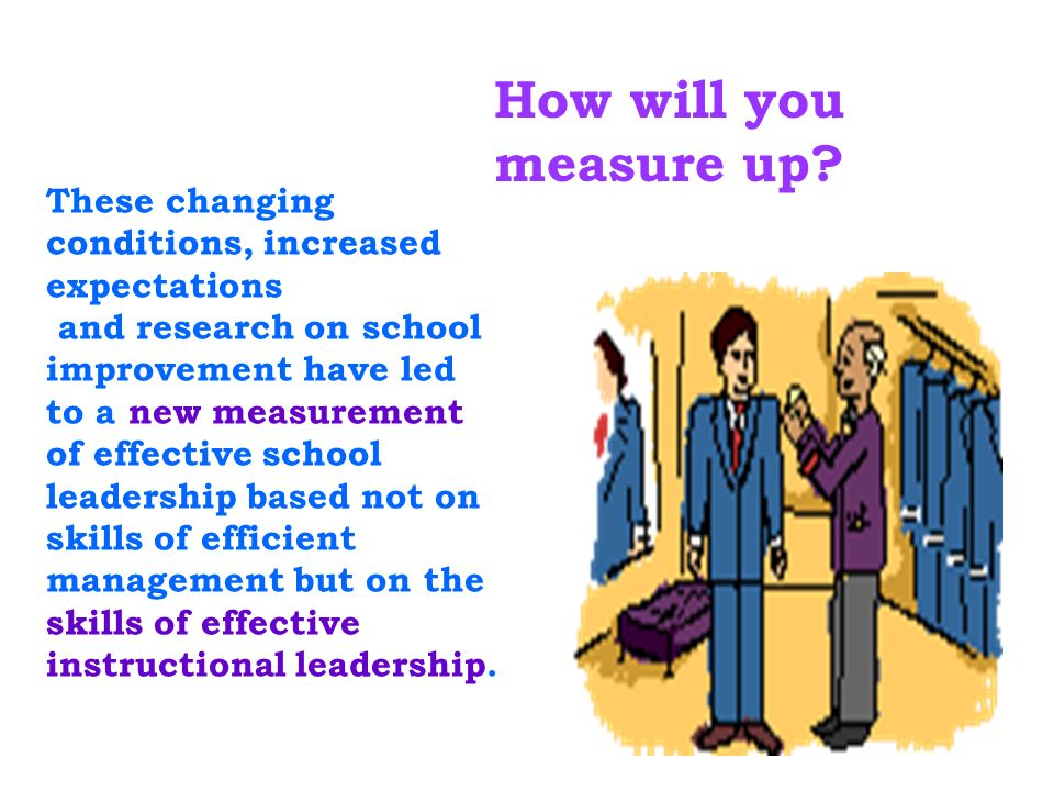 How will you measure up