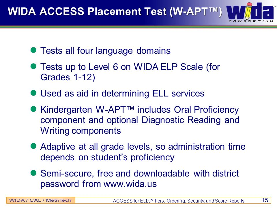 WIDA ACCESS Placement Test (W-APT™)