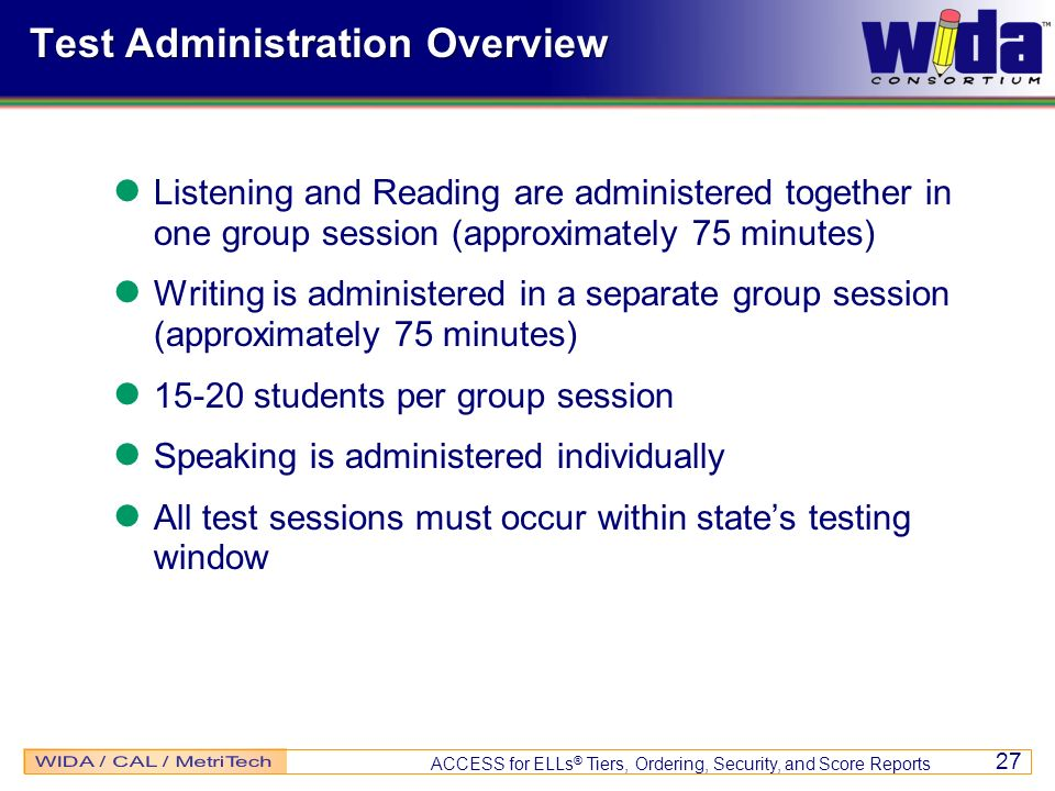 Test Administration Overview