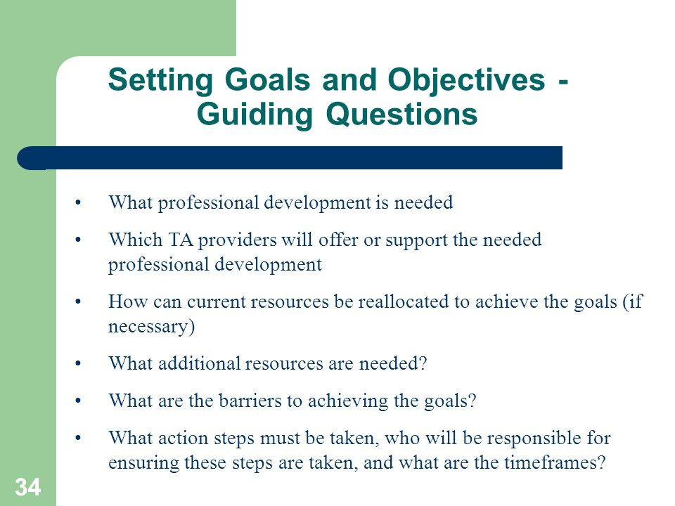 Setting Goals and Objectives - Guiding Questions
