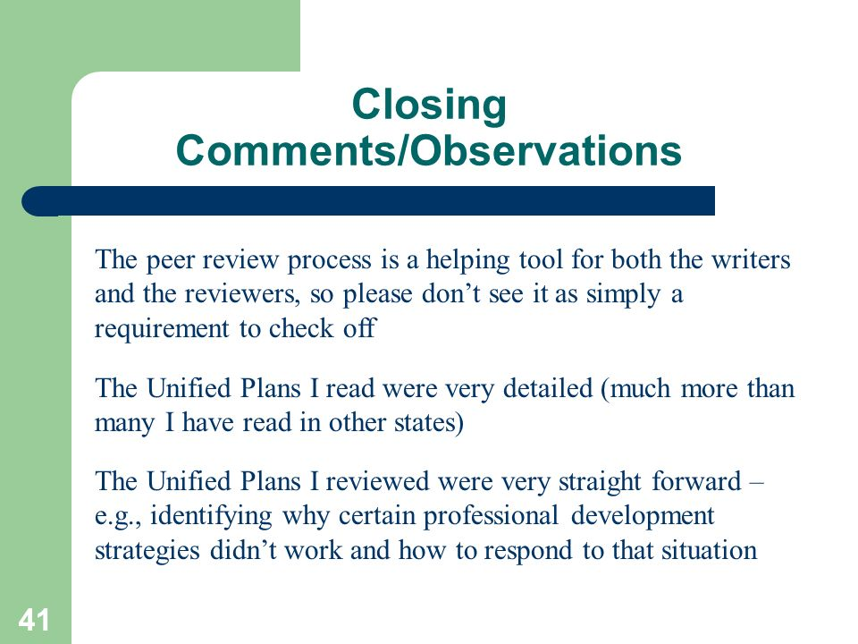 Closing Comments/Observations