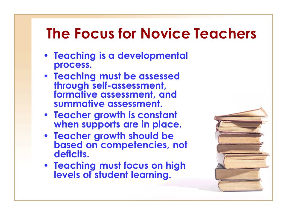 The Focus for Novice Teachers