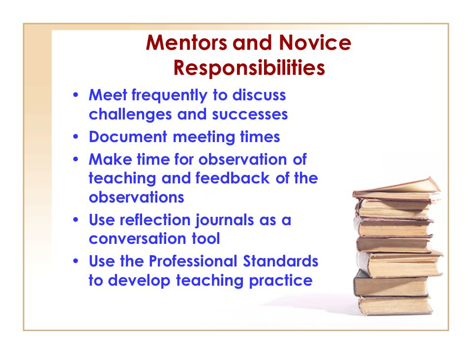 Mentors and Novice Responsibilities