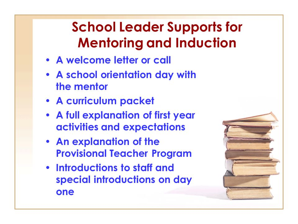 School Leader Supports for Mentoring and Induction
