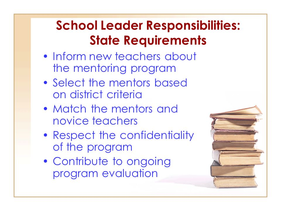 School Leader Responsibilities: State Requirements