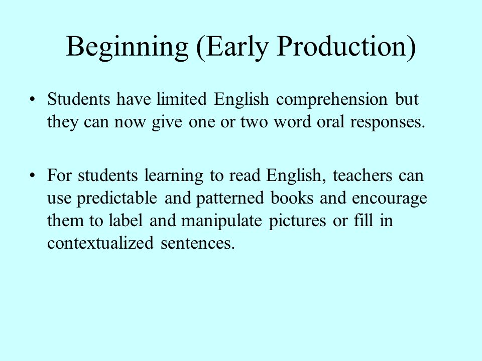 Beginning (Early Production)