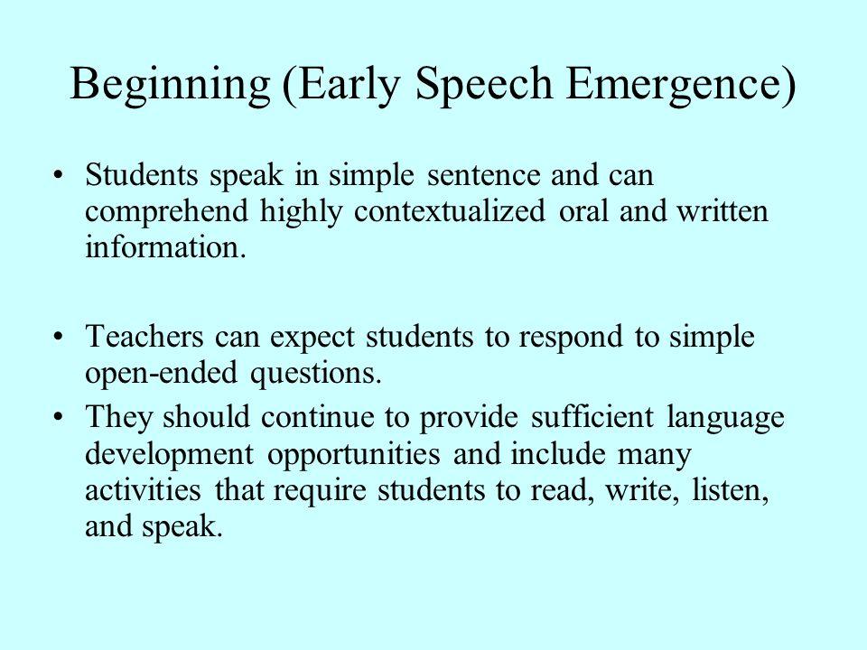 Beginning (Early Speech Emergence)