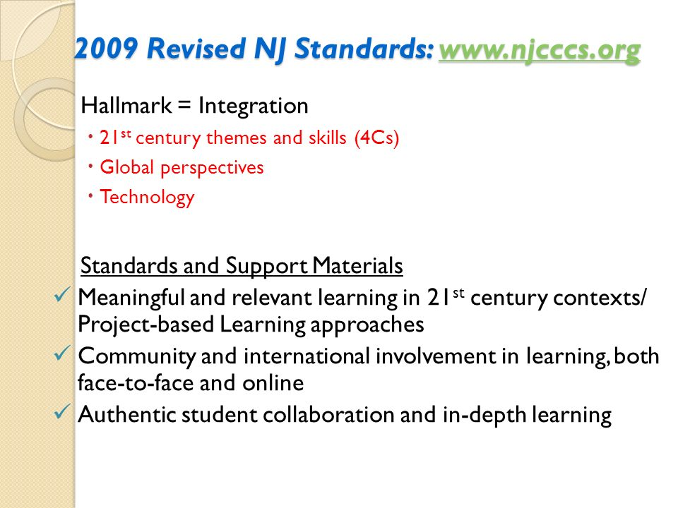 2009 Revised NJ Standards: www.njcccs.org