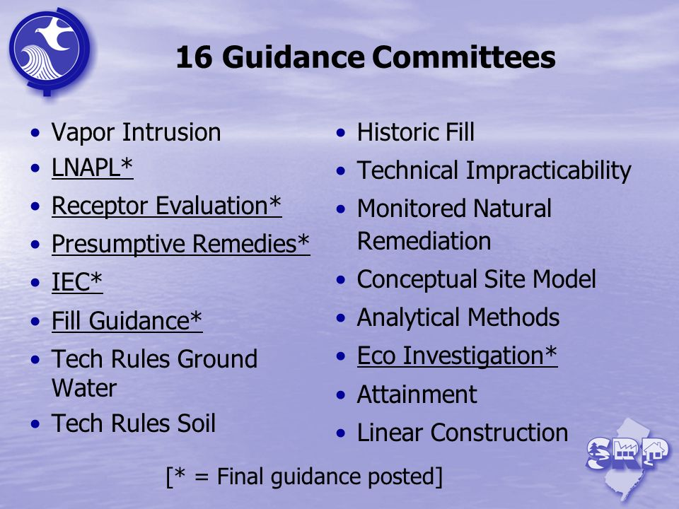 16 Guidance Committees Vapor Intrusion LNAPL* Receptor Evaluation*