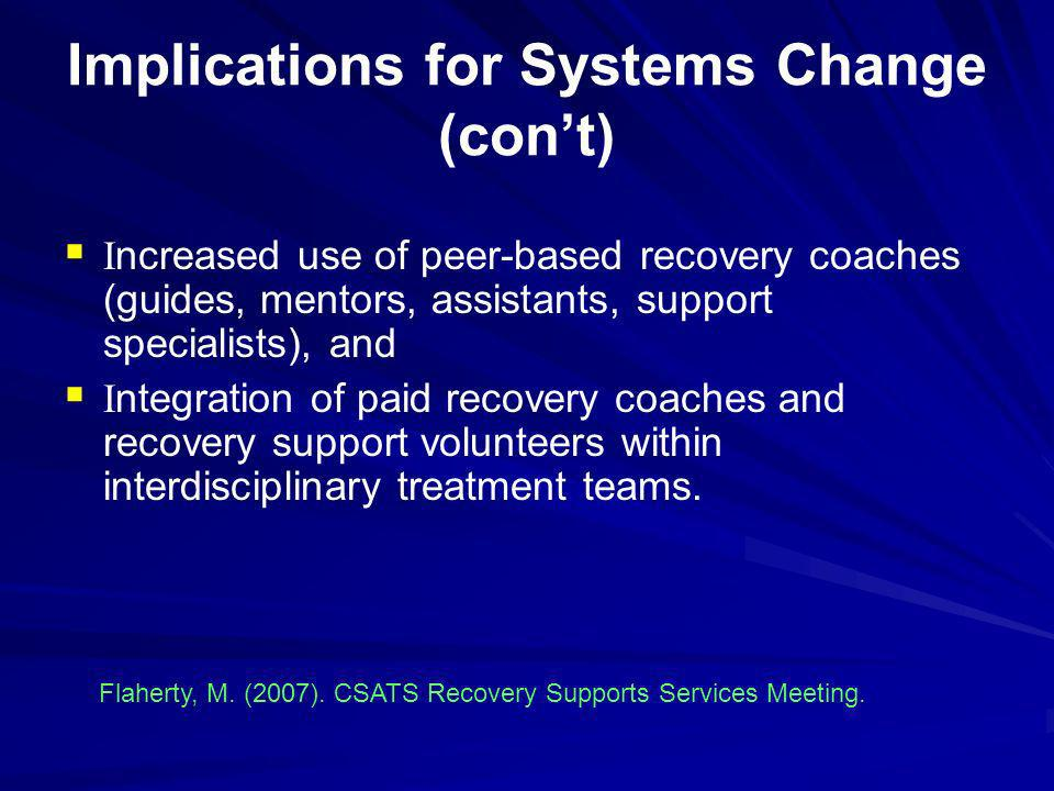 Implications for Systems Change (con't)