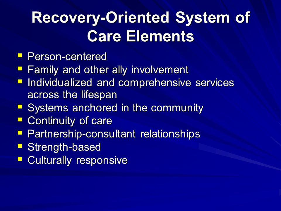 Recovery-Oriented System of Care Elements