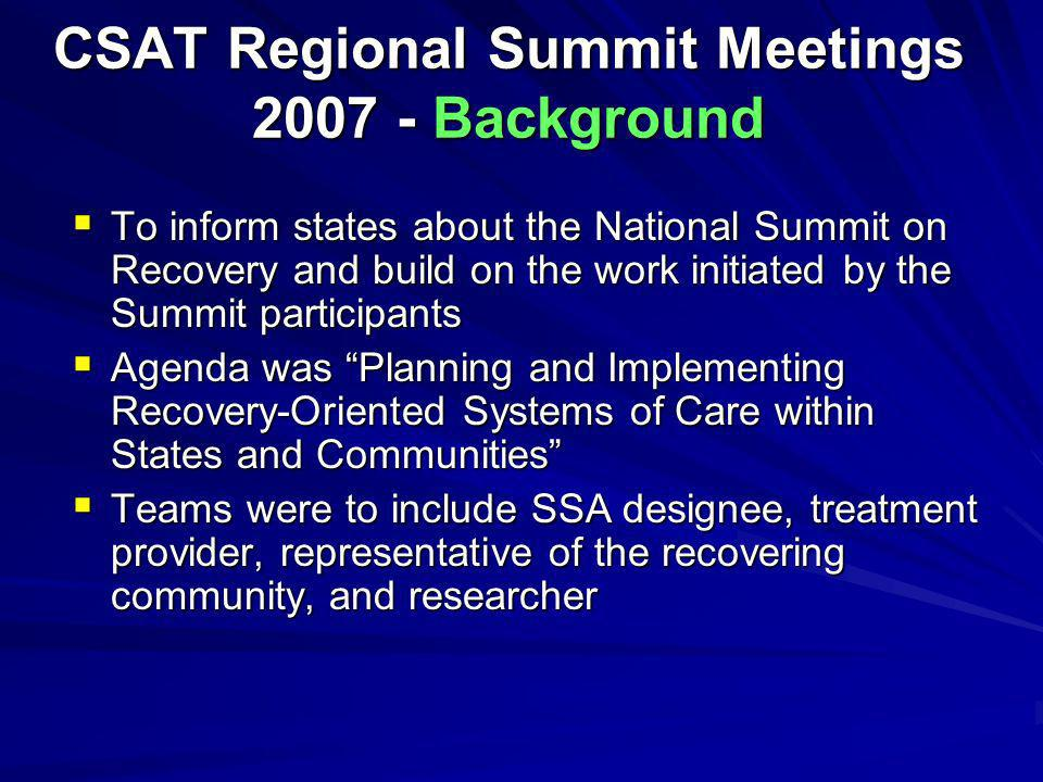 CSAT Regional Summit Meetings 2007 - Background