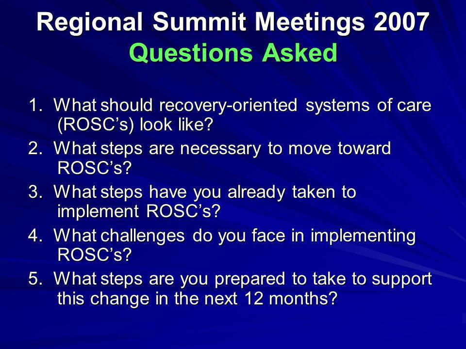 Regional Summit Meetings 2007 Questions Asked