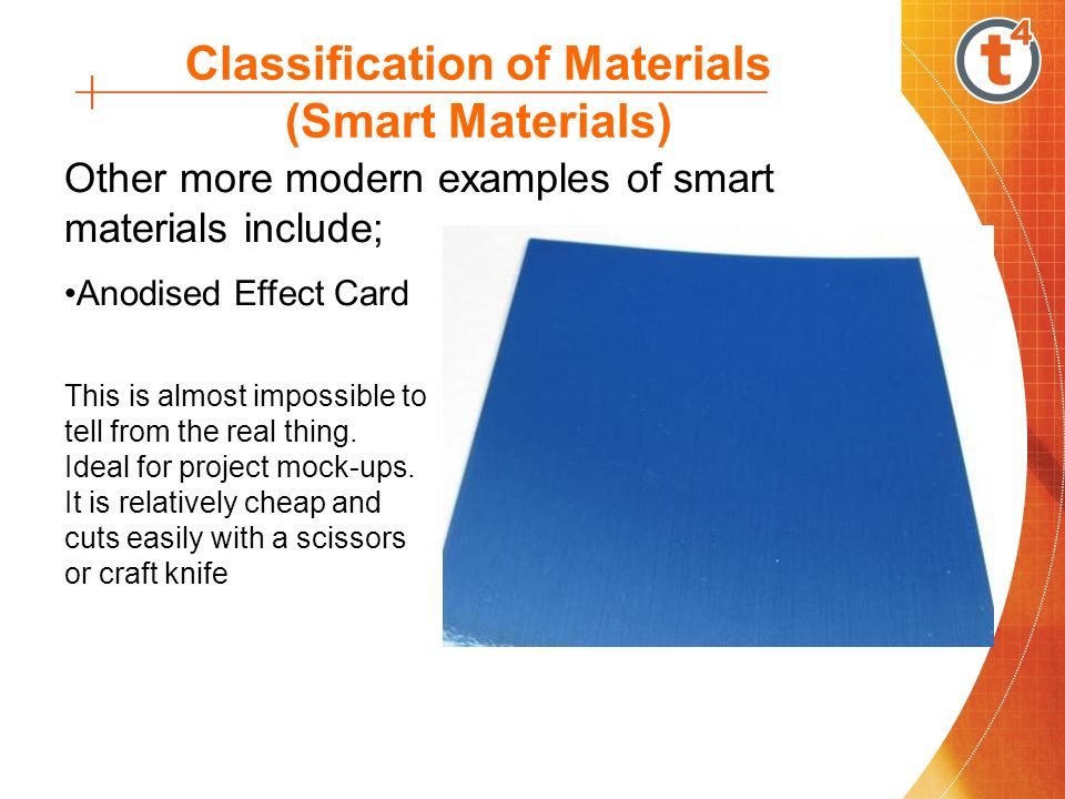 smart materials Smart materials are those which have one or more properties that changes significantly by reacting to the environment all by itself the reaction may exhibit itself as a change in volume, colour or viscosity and this may occur in response to a cha.