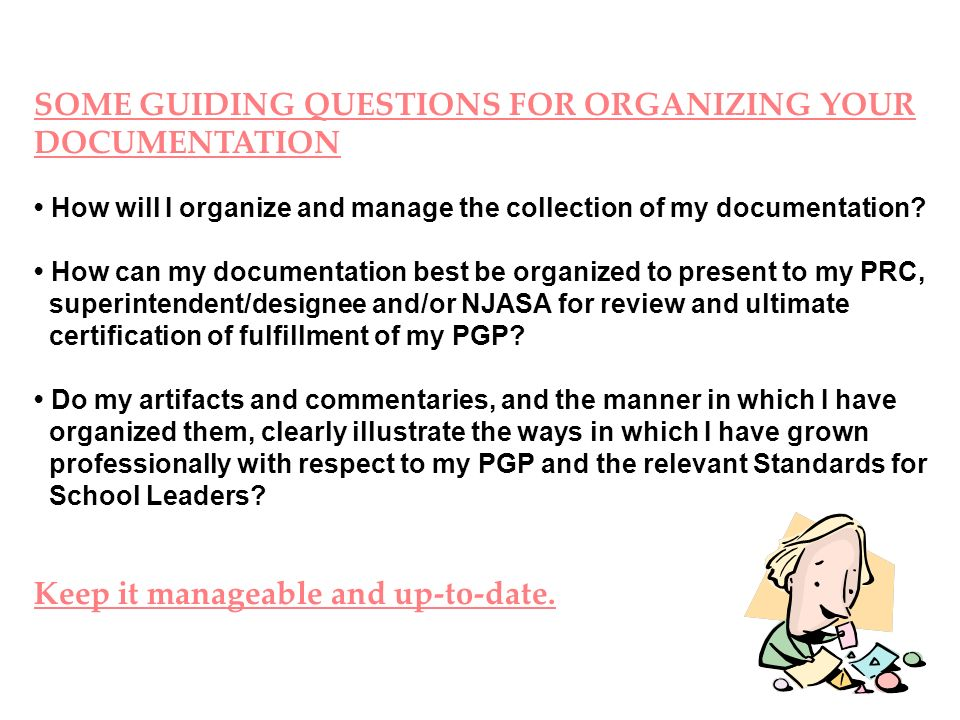 SOME GUIDING QUESTIONS FOR ORGANIZING YOUR DOCUMENTATION