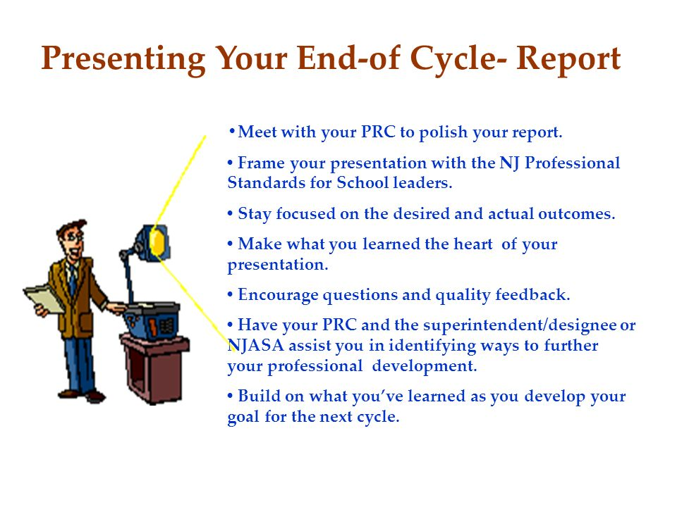 Presenting Your End-of Cycle- Report