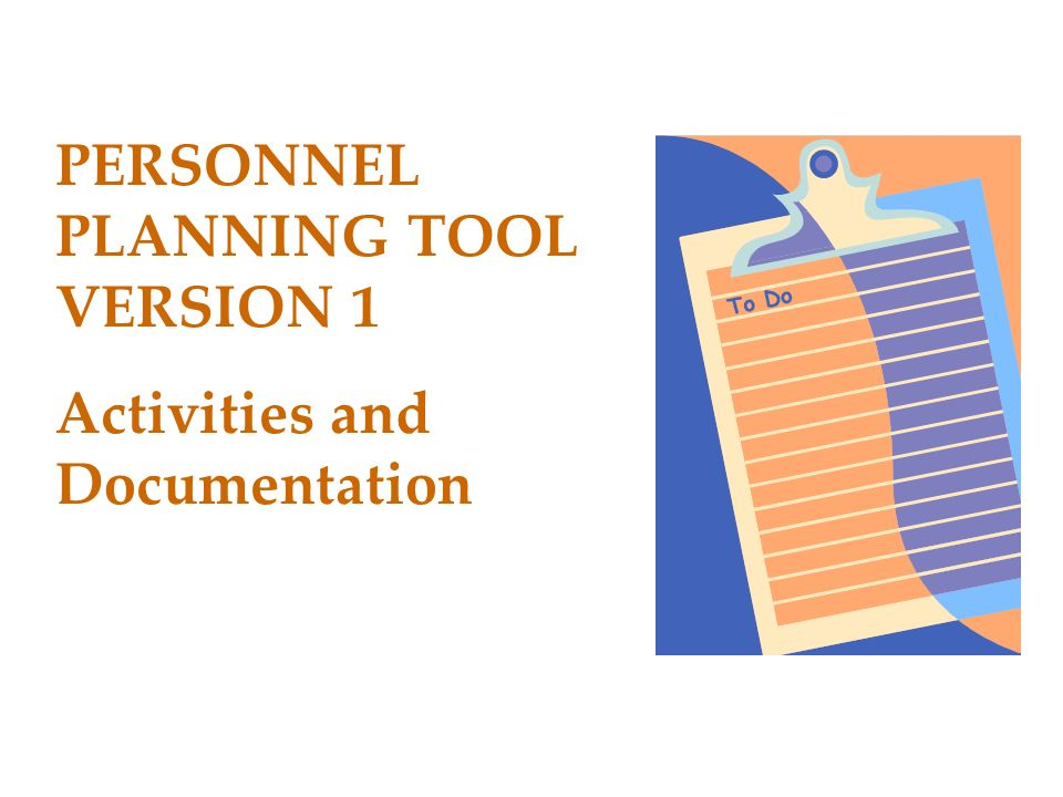PERSONNEL PLANNING TOOL VERSION 1