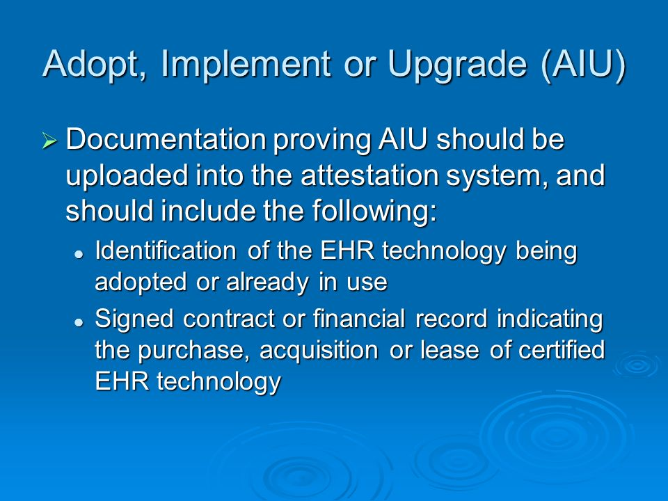 Adopt, Implement or Upgrade (AIU)