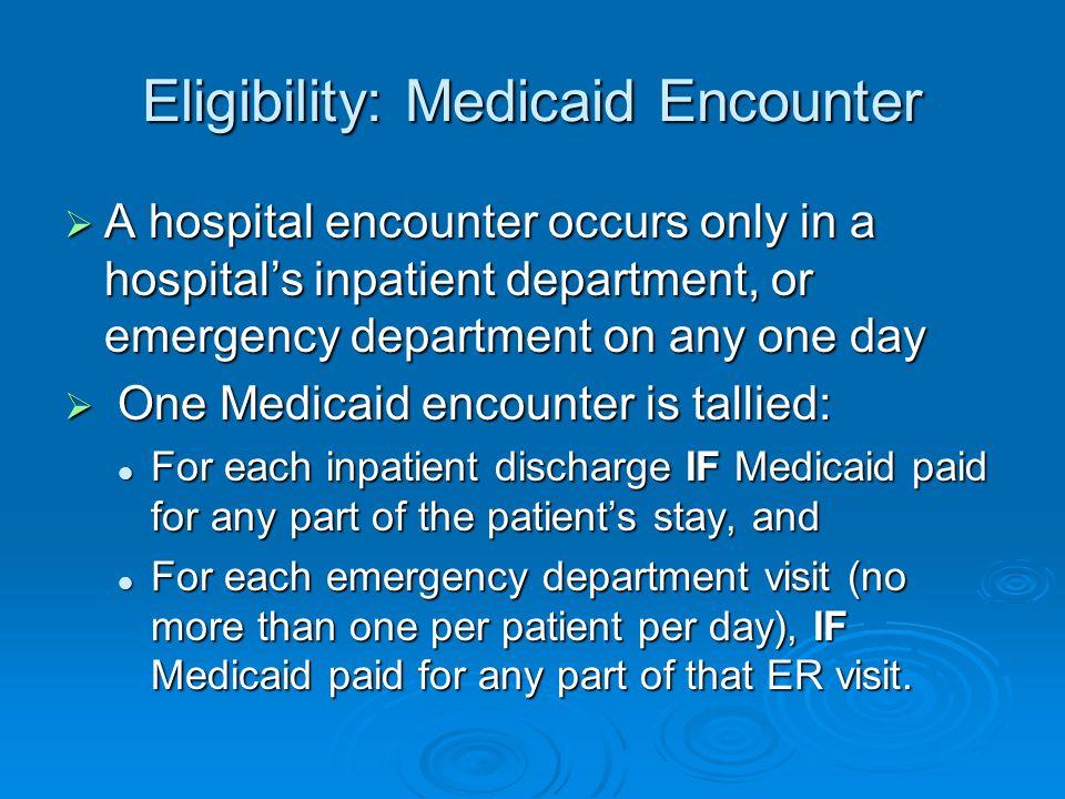 Eligibility: Medicaid Encounter