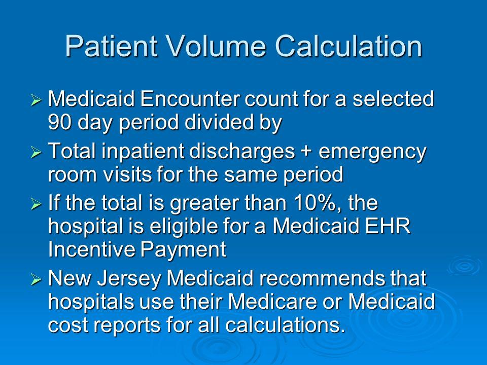 Patient Volume Calculation