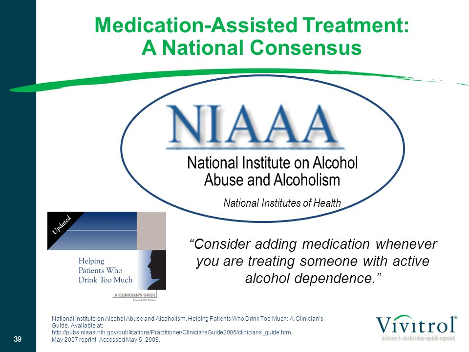 Medication-Assisted Treatment: A National Consensus