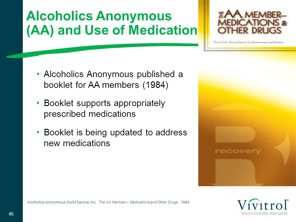 Alcoholics Anonymous (AA) and Use of Medication