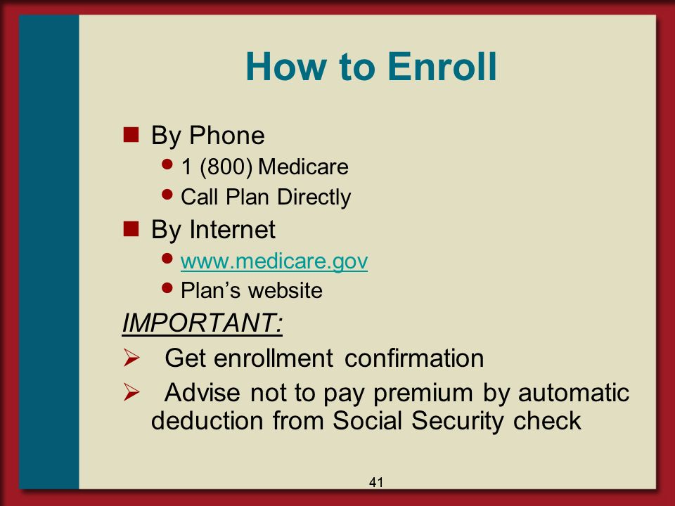 How to Enroll By Phone By Internet IMPORTANT:
