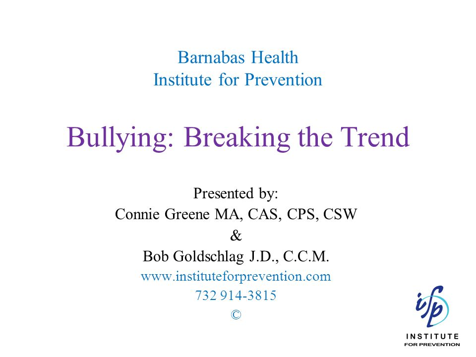 Barnabas Health Institute for Prevention Bullying: Breaking the Trend