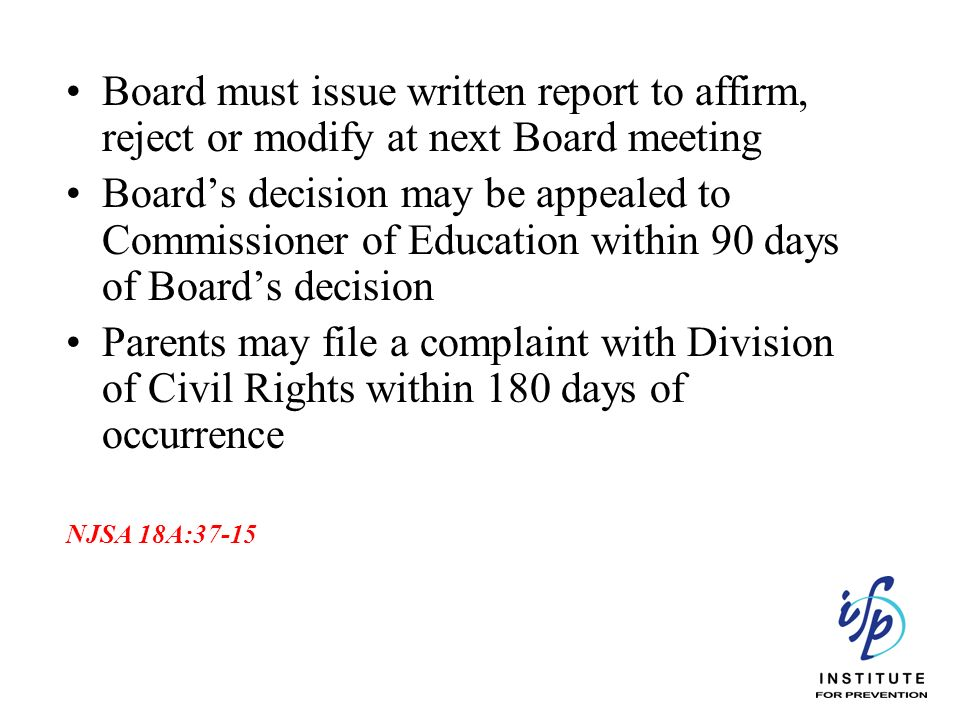 Board must issue written report to affirm, reject or modify at next Board meeting