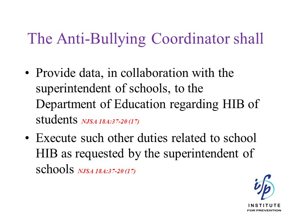 The Anti-Bullying Coordinator shall