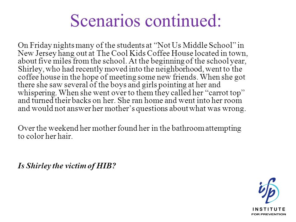 Scenarios continued: